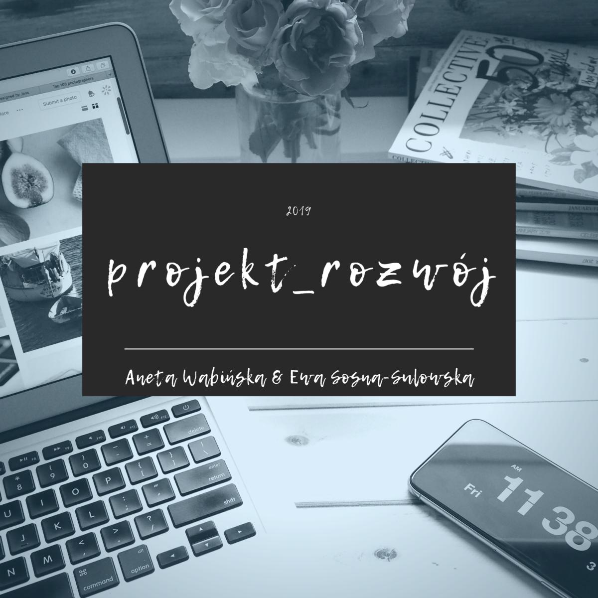 Projekt_Rozwój – nowe wyzwanie